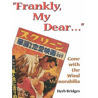 Frankly My Dear by Bridges & Herb