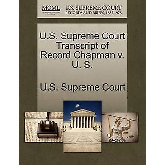 US Supreme Court udskrift af optage Chapman v. U. S. af US Supreme Court