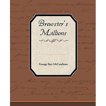 Brewster S Millions by McCutcheon & George Barr