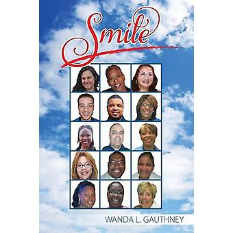 Smile by Gauthney & Wanda L.