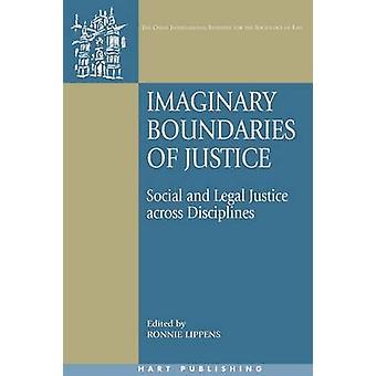 Imaginära gränser av rättvisa Social rättvisa över discipliner av Lippens & Ronnie