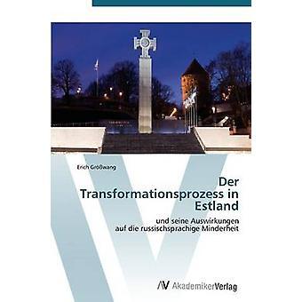 Der Transformationsprozess i Estland av Grwang Erich