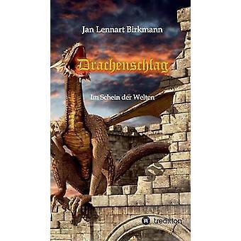 Drachenschlag von Birkmann & Jan Lennart
