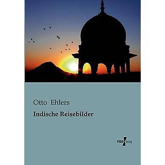 Indische Reisebilder por Ehlers & Otto
