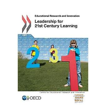 Educational Research and Innovation Leadership for 21st Century Learning by OECD