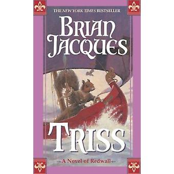 Triss - A Novel of Redwall (Redwall (Ace Paperback)) Book