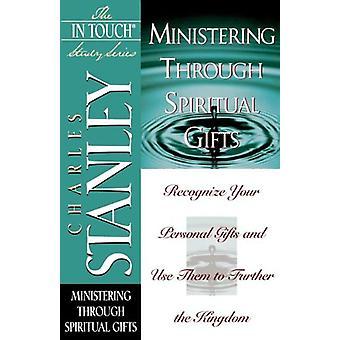 Palvelemalla hengellisen lahjoja Stanley Charles-97807852728