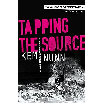 Tapping The Source by Tapping The Source - 9780857302502 Book