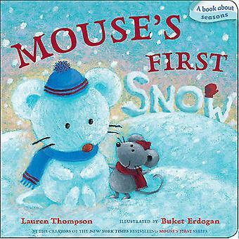 Mouse's First Snow by Lauren Thompson - Buket Erdogan - 9781442426511