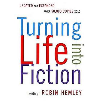 Turning Life Into Fiction by Robin Hemley - 9781555974442 Book