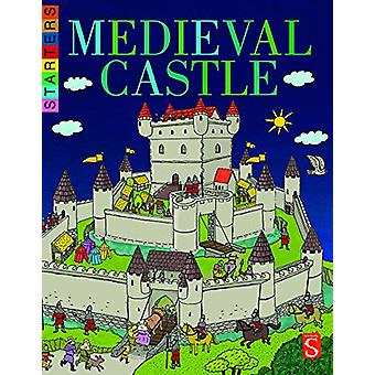 Starters - Life In A Medieval Castle - 9781912006915 Book