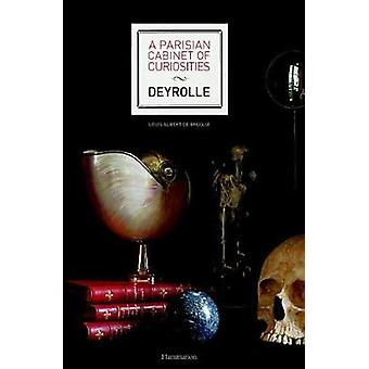 A Parisian Cabinet of Curiosities - Deyrolle - 9782080203212 Book
