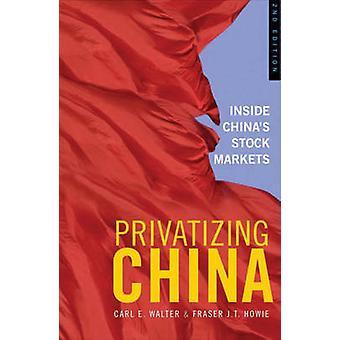 خصخصة الصين-داخل أسواق الأوراق المالية في الصين (الطبعة الثانية المنقحة)
