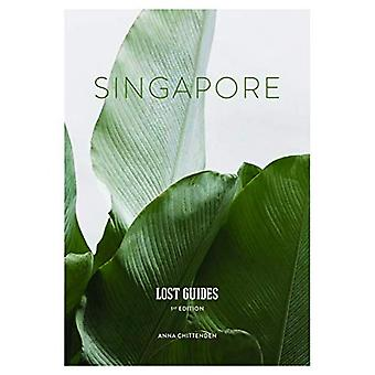Lost Guides - Singapore: A Unique, Stylish and Offbeat Travel Guide to Singapore