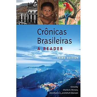 Cronicas Brasileiras - A Reader (3rd Revised edition) by Charles A. Pe
