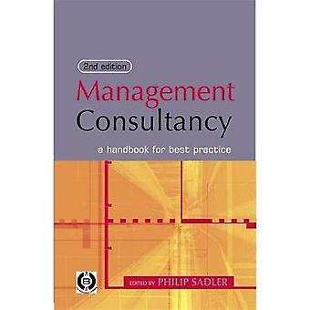 Management Consultancy A Handbook for Best Practice by Sadler & Philip
