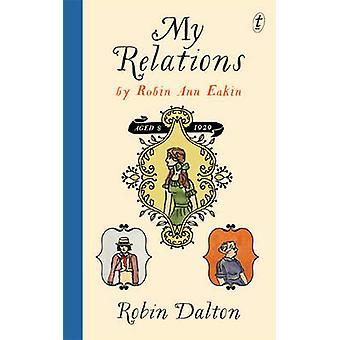 My Relations by Robin Dalton