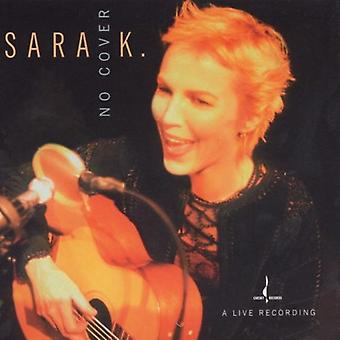 Sara K. & Band - No dekken [DVD] USA import