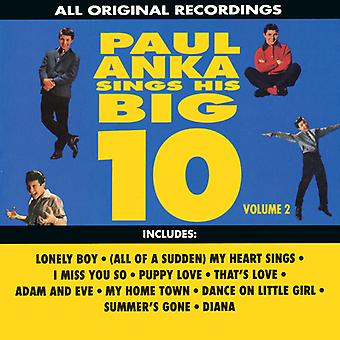 Paul Anka - Paul Anka: Vol. 2-Sings His Big 10 [CD] USA import