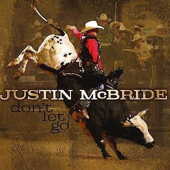 Justin McBride - ikke lade gå [CD] USA import