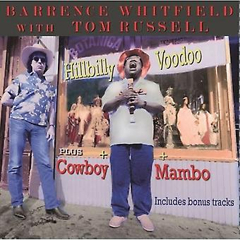 Tom Russell & Barrence Whit - Hilbilly Vodoo Cowboy Mambo [CD] USA import