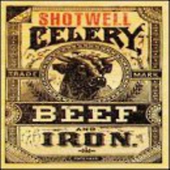 Shotwell - selleri oksekød & jern [CD] USA importerer