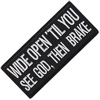 Wide Open Till You See God... Iron-On/Sew-On Patch