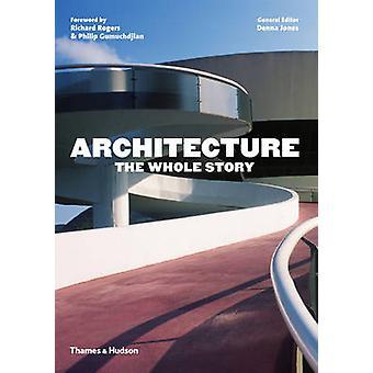 Arkitektur - hela historien med Denna Jones - Richard Rogers - Phili