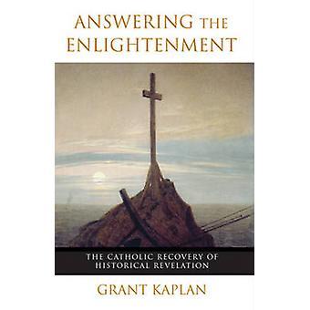 Répondre à lumières - le recouvrement catholique de Reve historique