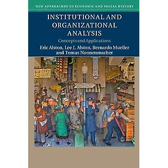 Institutional and Organizational Analysis - Concepts and Applications