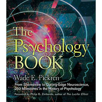 The Psychology Book - From Shamanism to Cutting-edge Neuroscience - 25