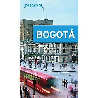 La lune de Bogota par Andrew Dier - livre 9781631215889