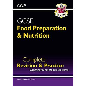New Grade 9-1 GCSE Food Preparation & Nutrition - Complete Revision &