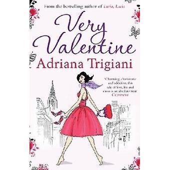 Very Valentine (Export ed) by Adriana Trigiani - 9781847398734 Book