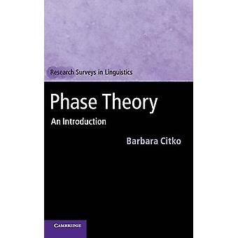 Phase Theory by Barbara Citko