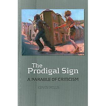 Verlorene Zeichen - eine Parabel der Kritik von Kevin Mills - 9781845191559