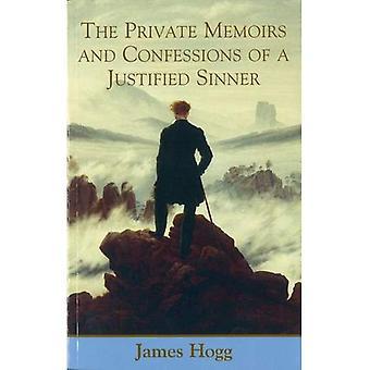 Privat memoarer og Confessions av en begrunnet synder (Stirling/South Carolina forskning Edition samlede verker av James Hogg) (Stirling/Sør... Samlede verker av James Hogg)