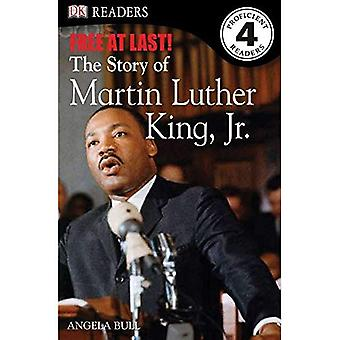 Free at Last: The Story of Martin Luther King, Jr