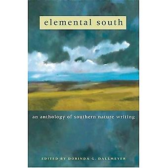 Elemental South: An Anthology of Southern Nature Writing