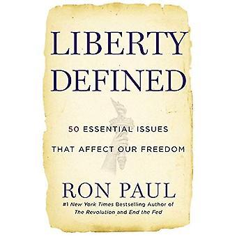 Liberty definiert: Die 50 Themen ätherische, betreffen unsere Freiheit