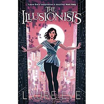 The Illusionists (Fearsome Dreamer)