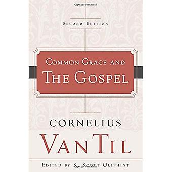 Common Grace and the Gospel (2nd edition)