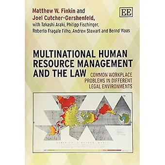 Gestione delle risorse umane multinazionale e la legge: problemi sul lavoro comune negli ambienti giuridici differenti