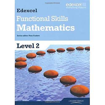 Edexcel Functional Skills Mathematics Level 2 Student Book: Level 2