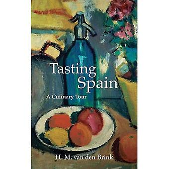 Tasting Spain: A Culinary Tour (Armchair Traveller)