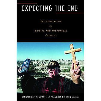 Förväntar sig slutet: kiliasmen i sociala och historiska sammanhang [illustrerad]