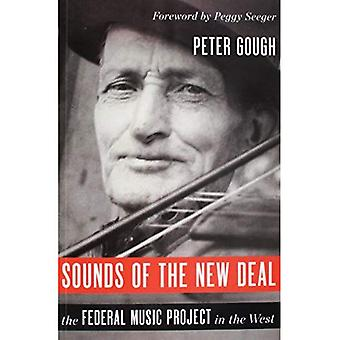 Sounds of the New Deal: The Federal Music Project in the West (Music in American Life)