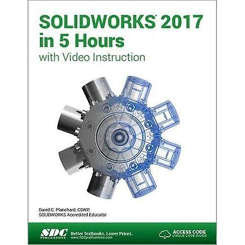 SOLIDWORKS 2017 in 5 Hours (Including unique access code)