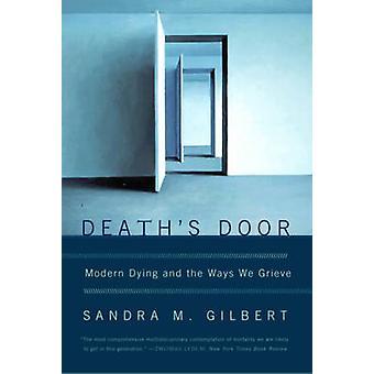 Sterfgevallen deur moderne sterven en de manieren waarop wij treuren door Gilbert & Sandra M.