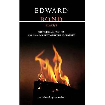 Bond Plays 7 The Crime of the TwentyFirst Century Ollys Prison Coffee by Bond & Edward